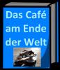 """Vorschaubild der Meldung: Neu im Literaturkreis: """"Das Café am Ende der Welt"""""""
