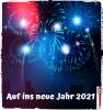Auf ins neue Jahr 2021