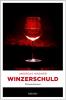 Foto zur Veranstaltung Winzerschuld - Krimi-Lesung mit Weinprobe und 3-Gang Menü