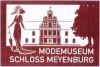 Modemuseum Schloss Meyenburg