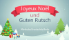 Joyeux Noël und Guten Rutsch