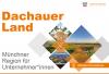 Vorschaubild der Meldung: Informationsbroschüre Dachauer Land mit den umliegenden Gemeinden