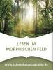 Foto zur Veranstaltung Lesen im Morphischen Feld • Holen Sie sich Gewissheit