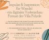 Foto zur Veranstaltung Impulse & Inspiration für Wandel – ein digitales Vorbeischau-Format der Villa Fohrde